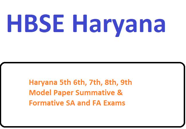 Haryana 5th 6th, 7th, 8th, 9th Model Paper 2020 Summative & Formative SA and FA Exams