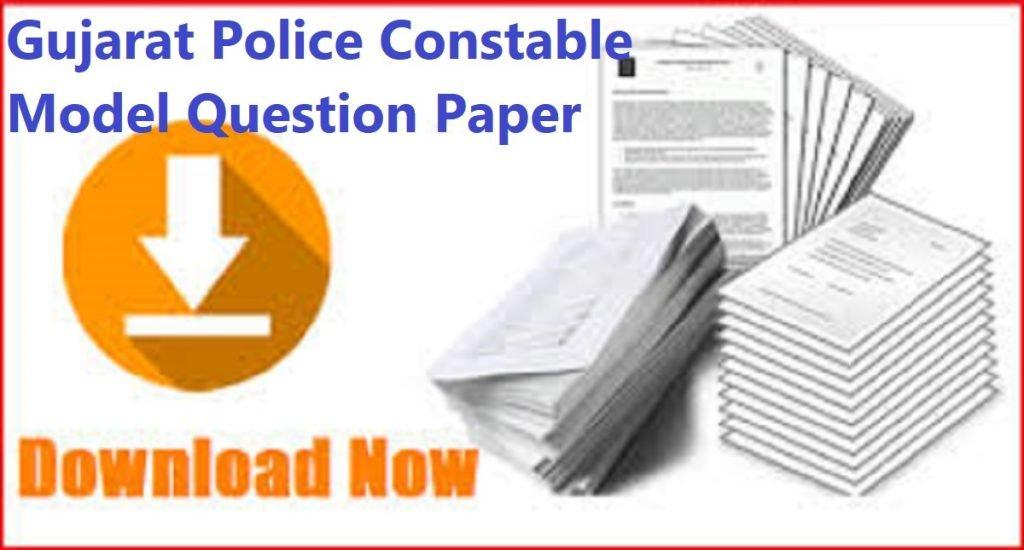 Gujarat Police Constable Model Question Paper 2020,