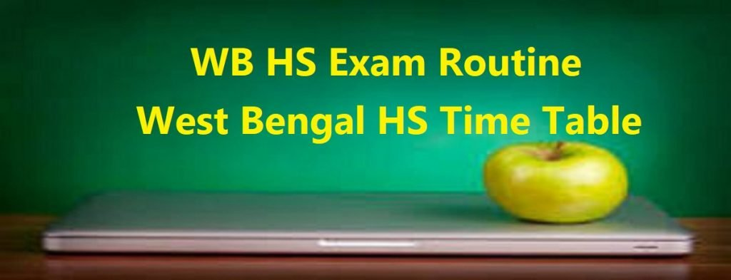 WB HS Exam Routine 2020 West Bengal HS Time Table
