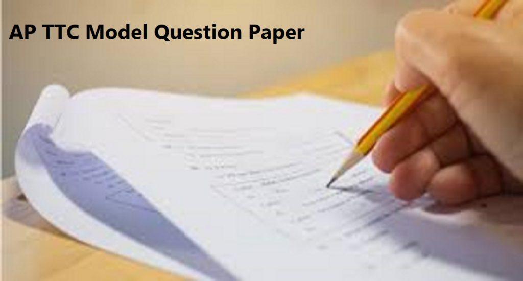 AP TTC Model Question Paper