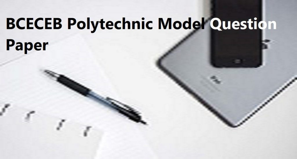 BCECEB Polytechnic Model Question Paper