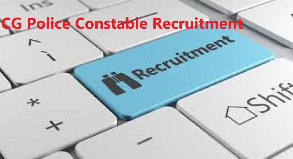 CG Police Constable Recruitment 2020 Notification Apply Vacancy Eligibility CG Police Constable Syllabus Model Questions Papers