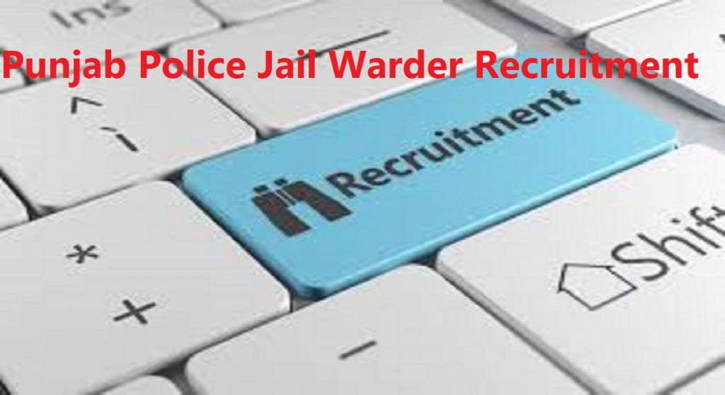 Punjab Police Jail Warder Recruitment 2020 Notification Apply Vacancy Eligibility Punjab Police Jail Warder Syllabus Model Questions Papers